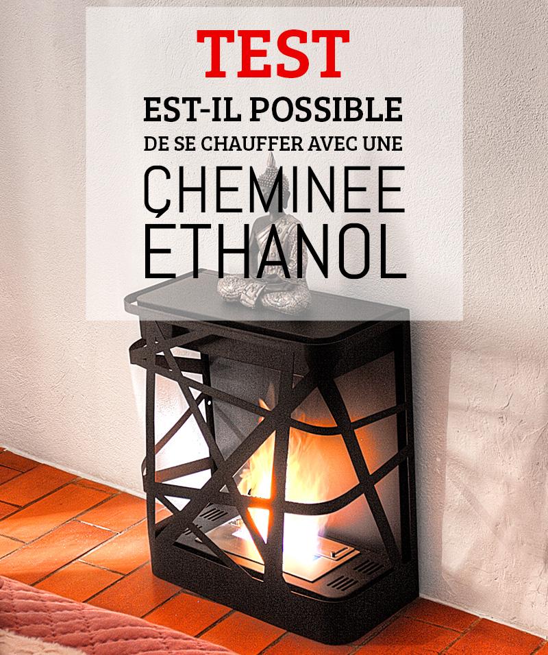 cheminee ethanol ca chauffe